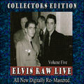 Elvis Raw Live - Volume 5