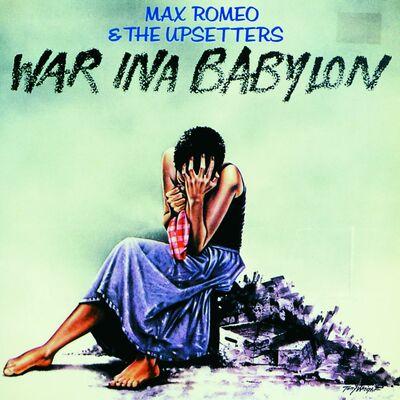 War Ina Babylon - Max Romeo
