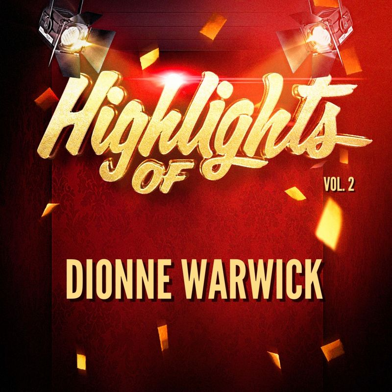 Highlights of Dionne Warwick, Vol. 2