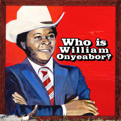 Body and Soul - William Onyeabor