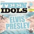 Teen Idols - Elvis Presley