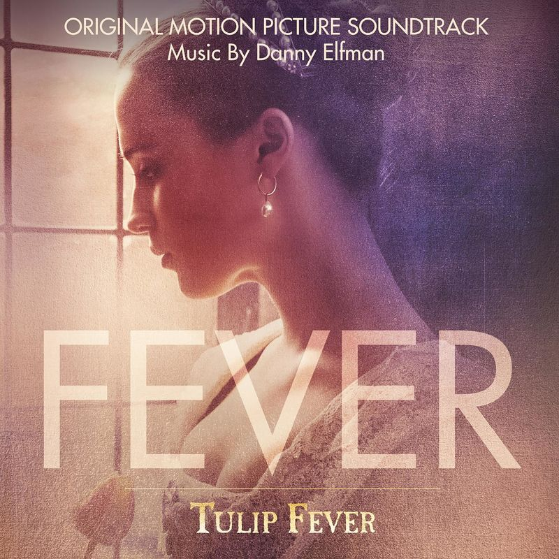 Tulip Fever (Original Motion Picture Soundtrack)