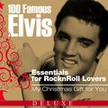 100 Famous Elvis Essentials for Rock'n'roll Lovers