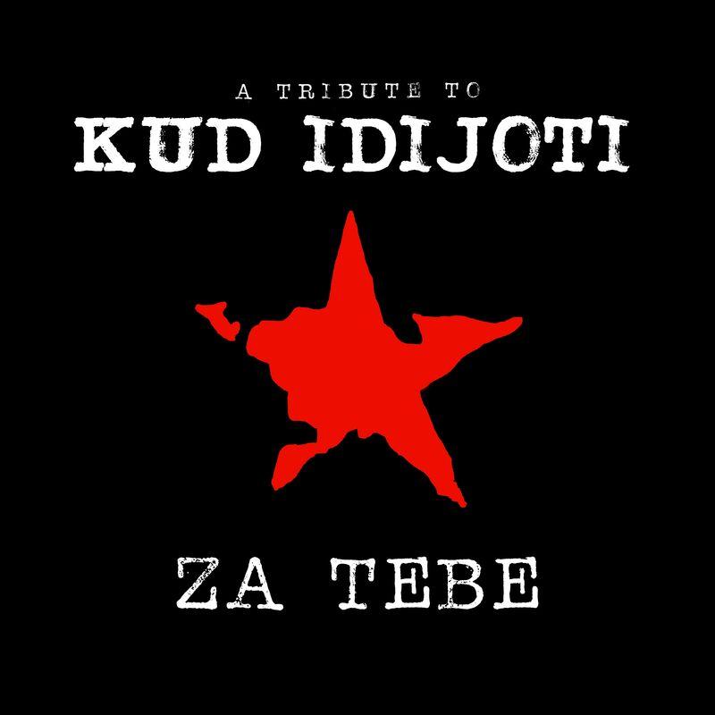 Za Tebe - a tribute to KUD Idijoti