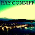 Ray Conniff (Remastered)