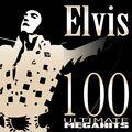 100 Ultimate Megahits of Elvis Presley