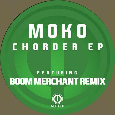 Chorder (Boom Merchant Remix) (Boom Merchant) - Moko