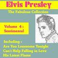 Elvis Presley the Fabulous Collection, Vol. 4 - Sentimental