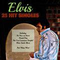 Elvis: 25 Hit Singles