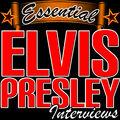Essential Elvis Interviews