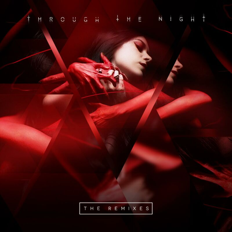 Through the Night (The Remixes)