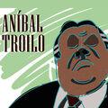 Tango, 30 Éxitos: Aníbal Troilo