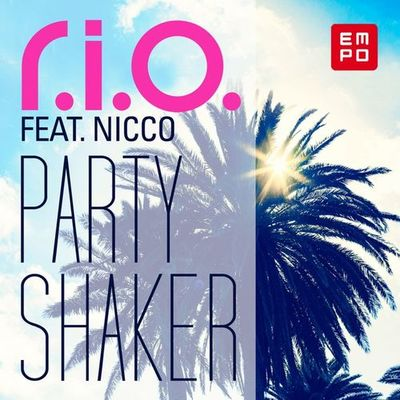 Party Shaker (Video Edit) - R.I.O.