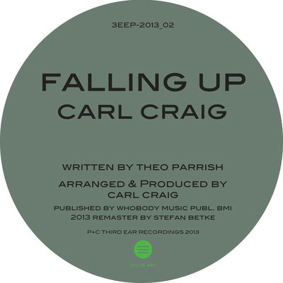 Falling Up (Carl Craig 2013 Remaster) - Theo Parrish & Carl Craig