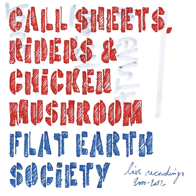 Call Sheets, Riders & Chicken Muschroom