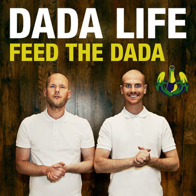 Feed The Dada (Radio Edit) - Dada Life