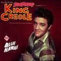 King Creole + Blue Hawaii. The Definitive Remastered Edition (Bonus Track Version)