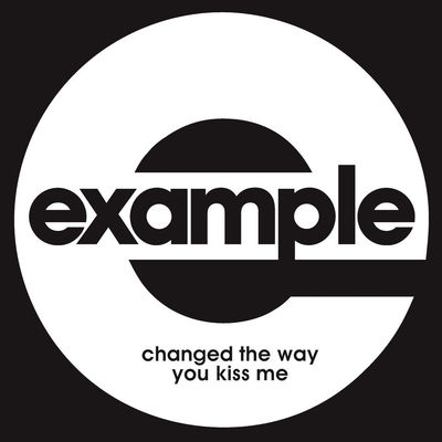 Changed The Way You Kiss Me (Radio Edit) - Example