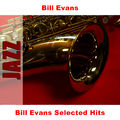 Bill Evans Selected Hits