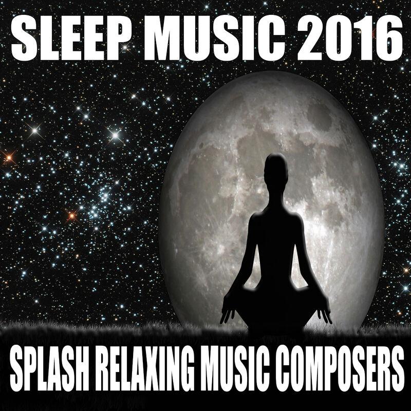 Sleep Music 2016