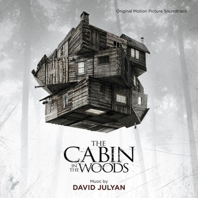The Cabin in the Woods - David Julyan