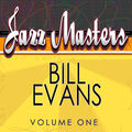 Jazz Masters - Bill Evans Vol. 1