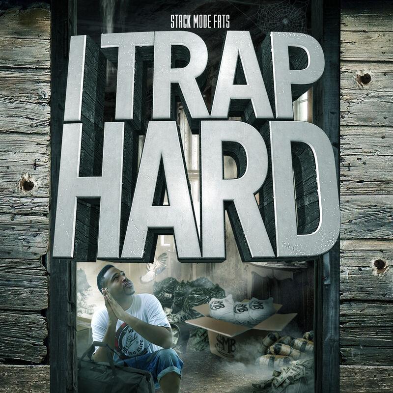 I Trap Hard