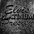 Platinum: Elvis Presley