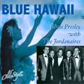 Blue Hawaii (feat. The Jordanaires)