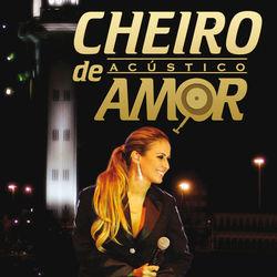 Banda Cheiro de Amor – Top músicas 2020 CD Completo
