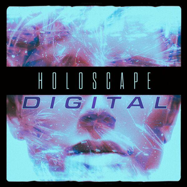Holoscape - Digital [single] (2021)