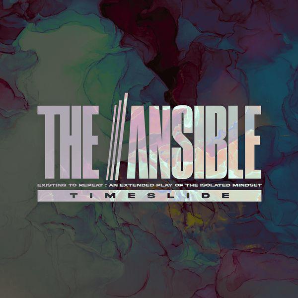 The Ansible - Timeslide [single] (2021)