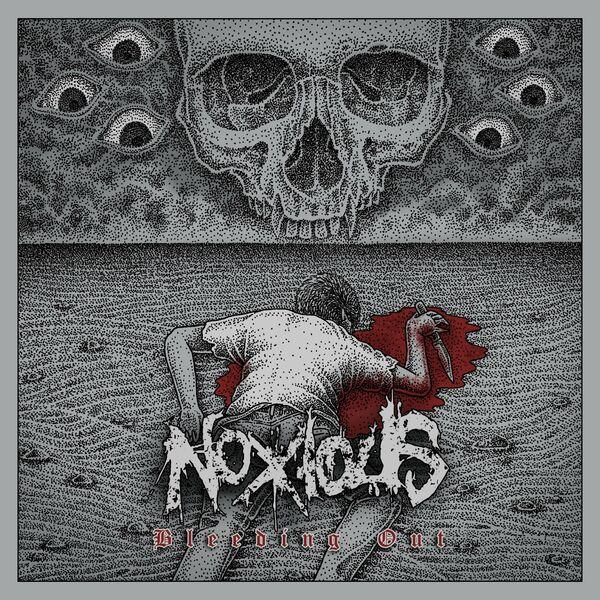 Noxious - Bleeding Out [EP] (2021)