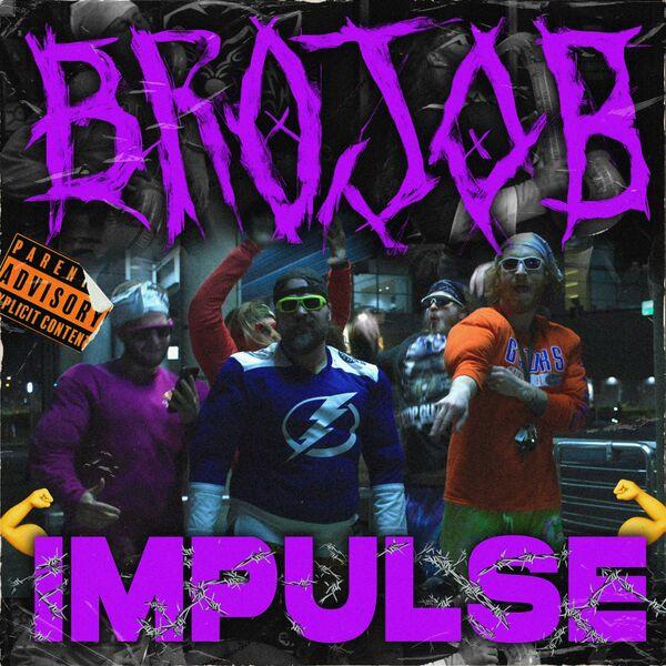 Brojob - IMPULSE [single] (2021)