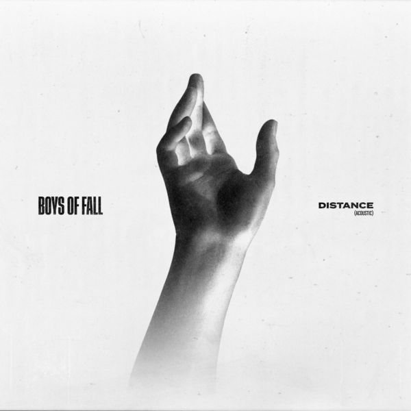 Boys of Fall - Distance (Acoustic) [single] (2021)