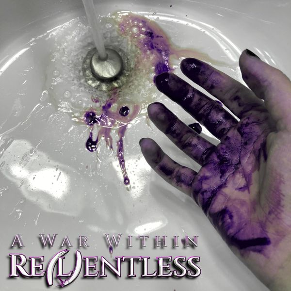 A War Within - Relentless [single] (2021)