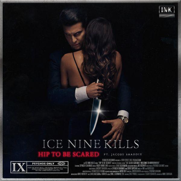 Ice Nine Kills - Hip To Be Scared [Single] (2021)
