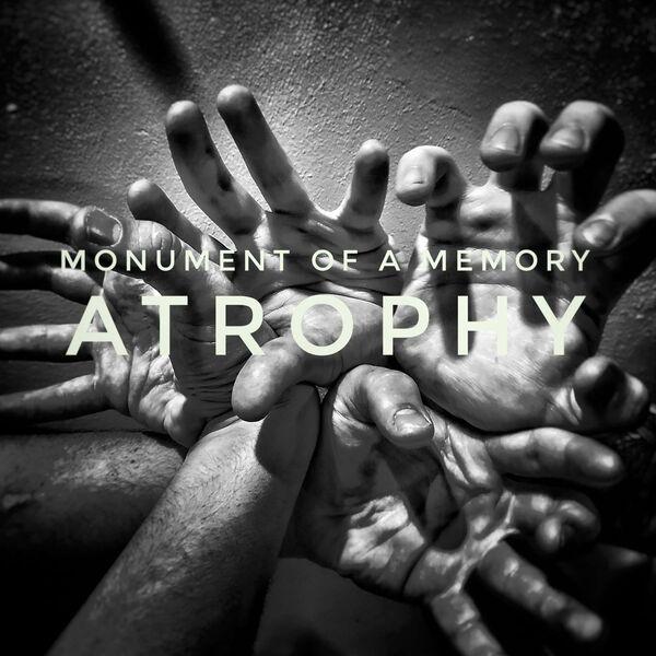 Monument of A Memory - Atropy [single] (2021)