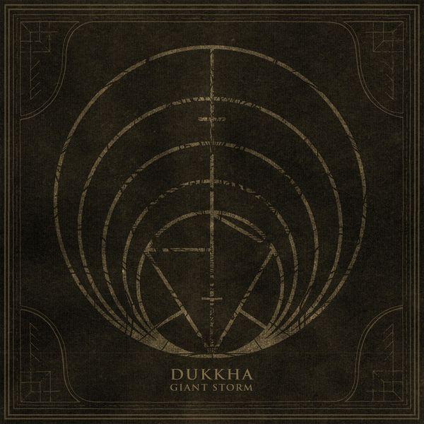 Dukkha - Giant Storm [single] (2021)