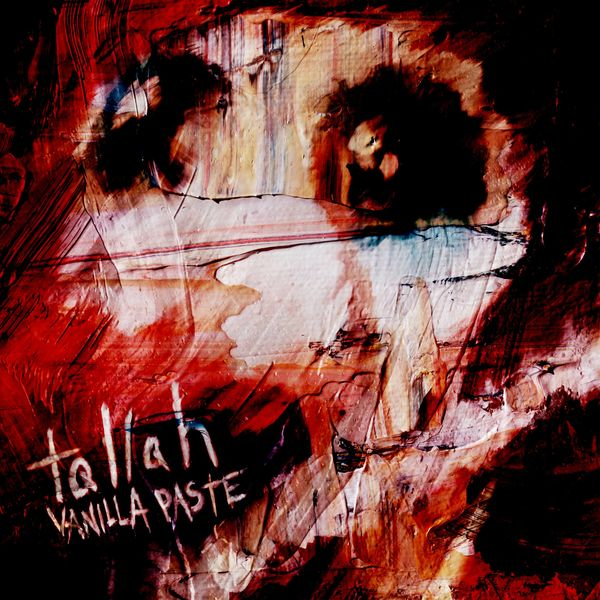 Tallah - Vanilla Paste (feat. Fire From the Gods , Chelsea Grin) [single] (2021)