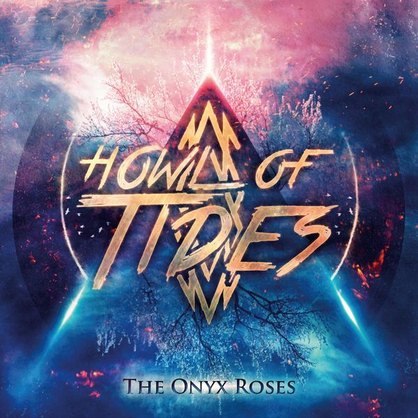 Howl Of Tides - The Onyx Roses [EP] (2021)