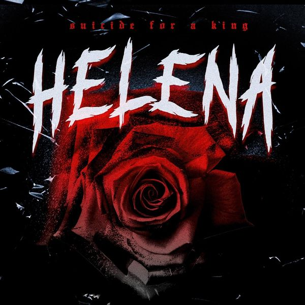 Suicide for a King - Helena [single] (2021)