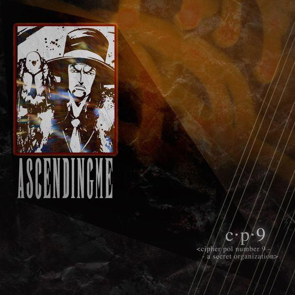 Ascending Me - CP9 [single] (2021)