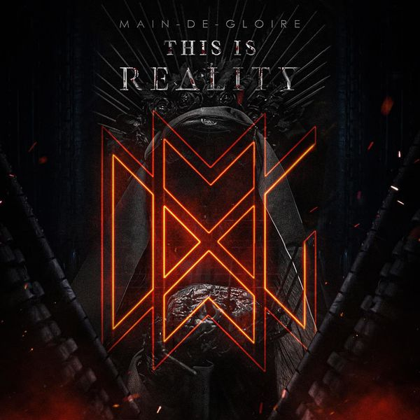 Main-de-Gloire - This Is Reality (2021)