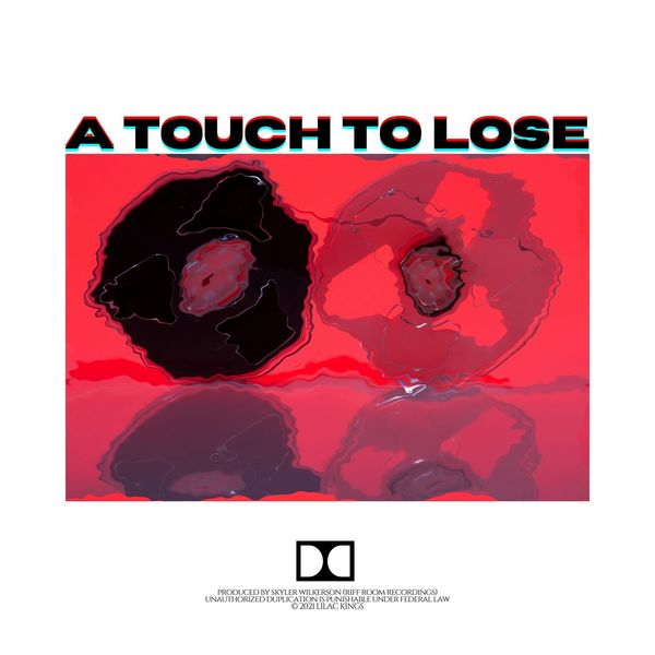 Lilac Kings - A Touch to Lose [single] (2021)