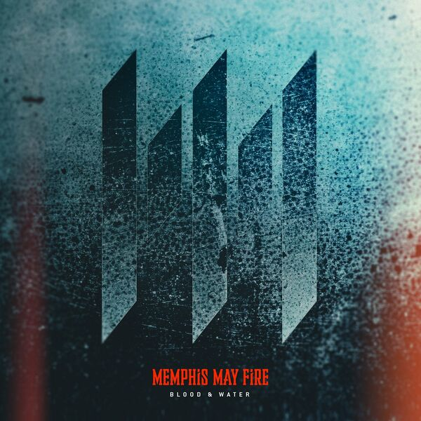 Memphis May Fire - Blood & Water [single] (2021)