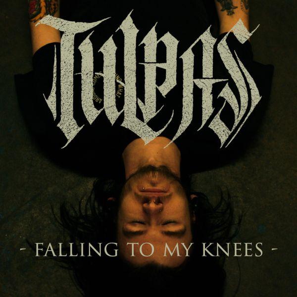 Tulpas - Falling To My Knees [single] (2021)