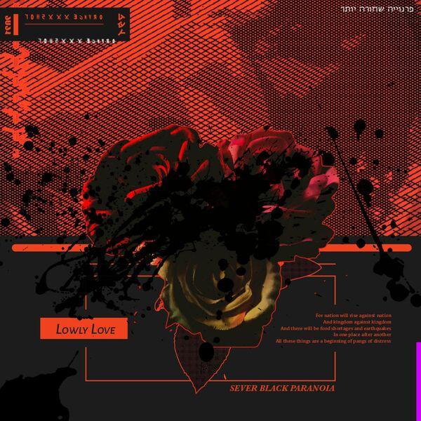 sever black paranoia - Lowly Love [single] (2021)