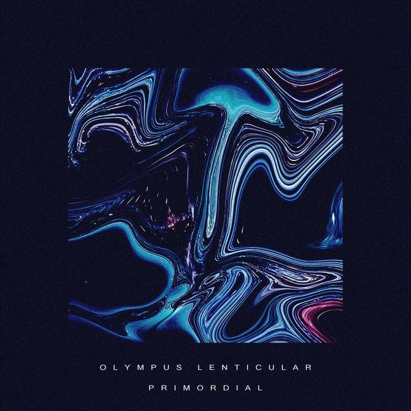 Olympus Lenticular - Primordial [single] (2021)