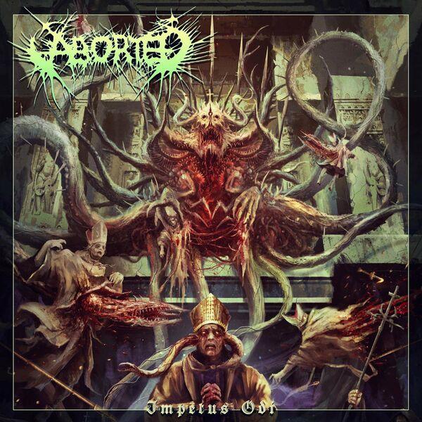 Aborted - Impetus Odi [single] (2021)